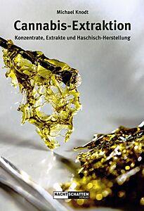 Cannabis-Extraktion Buch von Michael Knodt